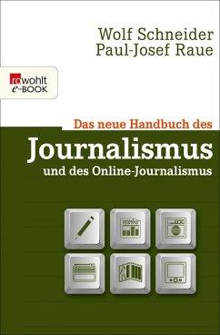 Das neue Handbuch des Journalismus und des Online-Journalismus (eBook, ePUB) - Raue, Paul-Josef; Schneider, Wolf
