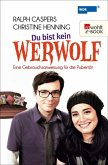 Du bist kein Werwolf (eBook, ePUB)