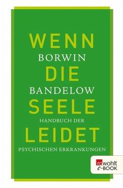 Wenn die Seele leidet (eBook, ePUB) - Bandelow, Borwin
