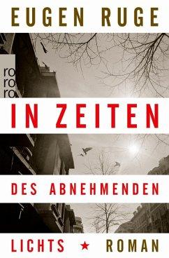 In Zeiten des abnehmenden Lichts (eBook, ePUB) - Ruge, Eugen
