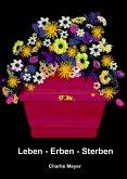 Leben - Erben - Sterben (eBook, ePUB)