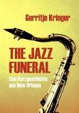 THE JAZZ FUNERAL (eBook, ePUB)