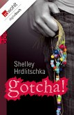Gotcha! (eBook, ePUB)