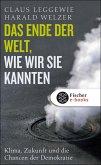 Das Ende der Welt, wie wir sie kannten (eBook, ePUB)