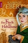 Der Fluch der Hebamme / Hebammen-Romane Bd.4 (eBook, ePUB)