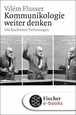 Kommunikologie weiter denken (eBook, ePUB) - Flusser, Vilém