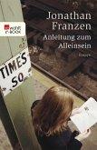 Anleitung zum Alleinsein (eBook, ePUB)