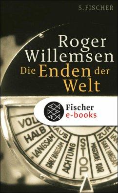 Die Enden der Welt (eBook, ePUB) - Willemsen, Roger