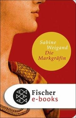 Die Markgräfin (eBook, ePUB) - Weigand, Sabine