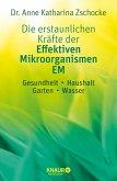 Die erstaunlichen Kräfte der Effektiven Mikroorganismen - EM (eBook, ePUB)