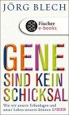 Gene sind kein Schicksal (eBook, ePUB)