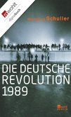 Die deutsche Revolution 1989 (eBook, ePUB)