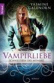 Vampirliebe / Schwestern des Mondes Bd.6 (eBook, ePUB)