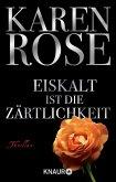 Eiskalt ist die Zärtlichkeit / Lady-Thriller Bd.1 (eBook, ePUB)
