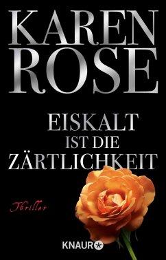 Eiskalt ist die Zärtlichkeit / Lady-Thriller Bd.1 (eBook, ePUB) - Rose, Karen