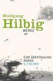 Eine Übertragung / Wolfgang Hilbig Werke Bd.4 (eBook, ePUB)
