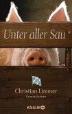 Unter aller Sau / Kommissar Lederer Bd.1 (eBook, ePUB)