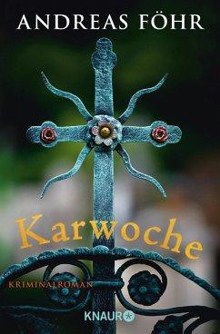 Karwoche / Kreuthner und Wallner Bd.3 (eBook, ePUB) - Föhr, Andreas