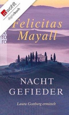 Nachtgefieder / Laura Gottberg Bd.7 (eBook, ePUB) - Mayall, Felicitas