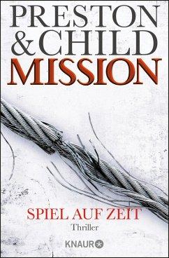 Mission - Spiel auf Zeit / Gideon Crew Bd.1 (eBook, ePUB) - Preston, Douglas; Child, Lincoln