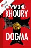 Dogma / Geheimnis der Templer Bd.2 (eBook, ePUB)
