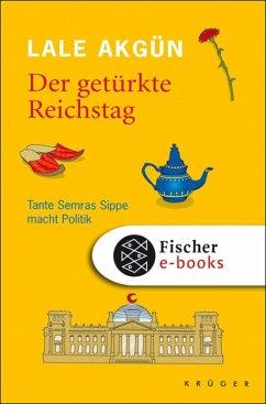 Der getürkte Reichstag (eBook, ePUB) - Akgün, Dr. Lale