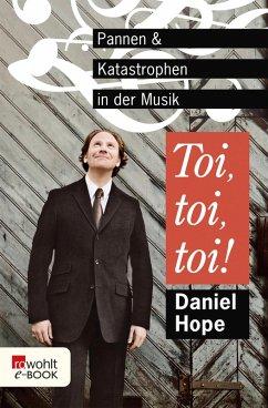 Toi, toi, toi! (eBook, ePUB) - Hope, Daniel