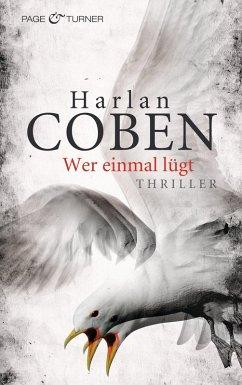Wer einmal lügt (eBook, ePUB) - Coben, Harlan
