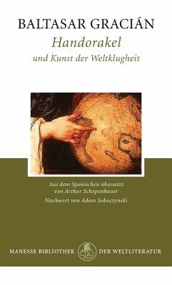 Handorakel und Kunst der Weltklugheit (eBook, ePUB) - Gracián, Baltasar
