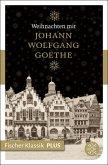 Weihnachten mit Johann Wolfgang Goethe (eBook, ePUB)