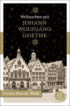 Weihnachten mit Johann Wolfgang Goethe (eBook, ePUB) - Goethe, Johann Wolfgang von