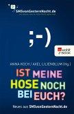 Ist meine Hose noch bei euch? / SMSvongesternnacht.de Bd.2 (eBook, ePUB)