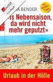 «Is Nebensaison, da wird nicht mehr geputzt» (eBook, ePUB)