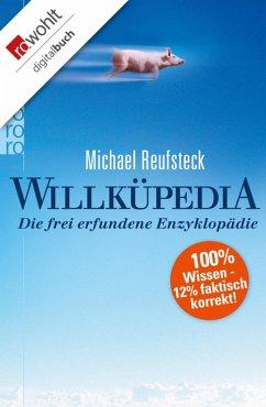 Willküpedia (eBook, ePUB) - Reufsteck, Michael