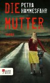 Die Mutter (eBook, ePUB)