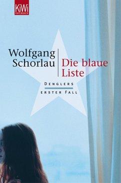 Die blaue Liste / Georg Dengler Bd.1 (eBook, ePUB) - Schorlau, Wolfgang
