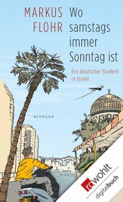 Wo samstags immer Sonntag ist (eBook, ePUB) - Flohr, Markus