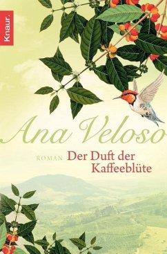 Der Duft der Kaffeeblüte (eBook, ePUB) - Veloso, Ana