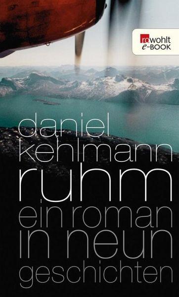 Ruhm (eBook, ePUB) - Kehlmann, Daniel