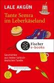 Tante Semra im Leberkäseland (eBook, ePUB)