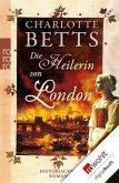 Die Heilerin von London (eBook, ePUB)