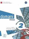 domani 2. Kurs- und Arbeitsbuch mit DVD-ROM (+ zusätzliche Inhalte)