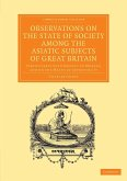 Observations on the State of Society Among the Asiatic Subjects of Great Britain