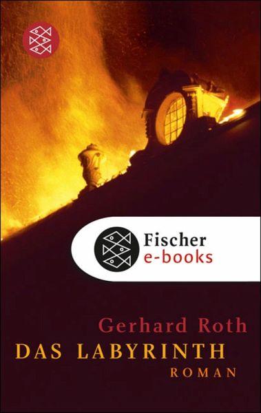 Das Labyrinth Ebook Epub Von Gerhard Roth Portofrei Bei Bücherde