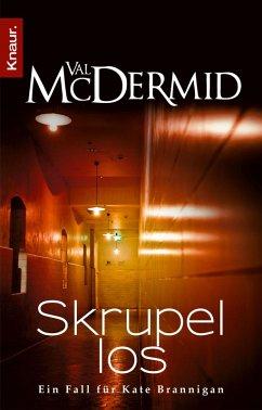Skrupellos / Kate Brannigan Bd.3