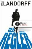 Der Regler / Gabriel Tretjak Bd.1 (eBook, ePUB)