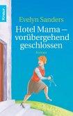 Hotel Mama - vorübergehend geschlossen (eBook, ePUB)