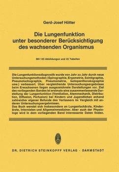 Die Lungenfunktion unter besonderer Berücksichtigung des wachsenden Organismus - Hötter, Gerd-Josef