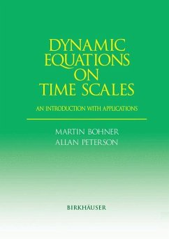 Dynamic Equations on Time Scales - Bohner, Martin; Peterson, Allan