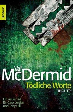 Tödliche Worte / Tony Hill & Carol Jordan Bd.4 (eBook, ePUB) - McDermid, Val